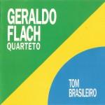 Geraldo-Flach_Quarteto_Tom_Brasileiro_1